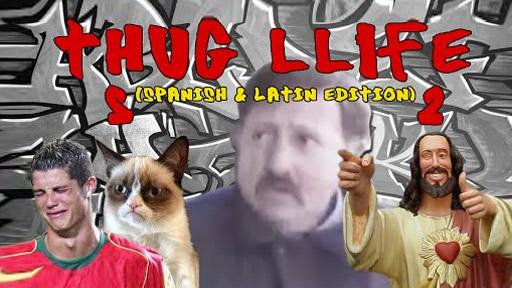 Thug Life Spanish (2)